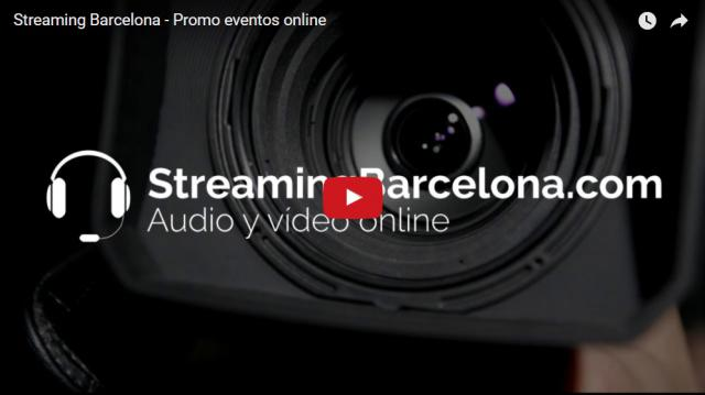 Streaming Barcelona - Promo eventos online