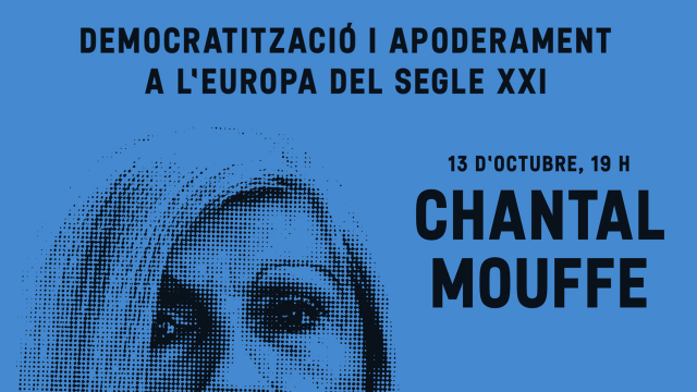 D.O. Europa al BORN amb CHANTAL MOUFFÉ