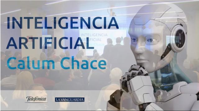 Streaming La Vanguardia, inteligencia artificial, Calum Chace